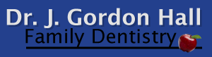 Dr. J Gordon Hall Family Dentistry